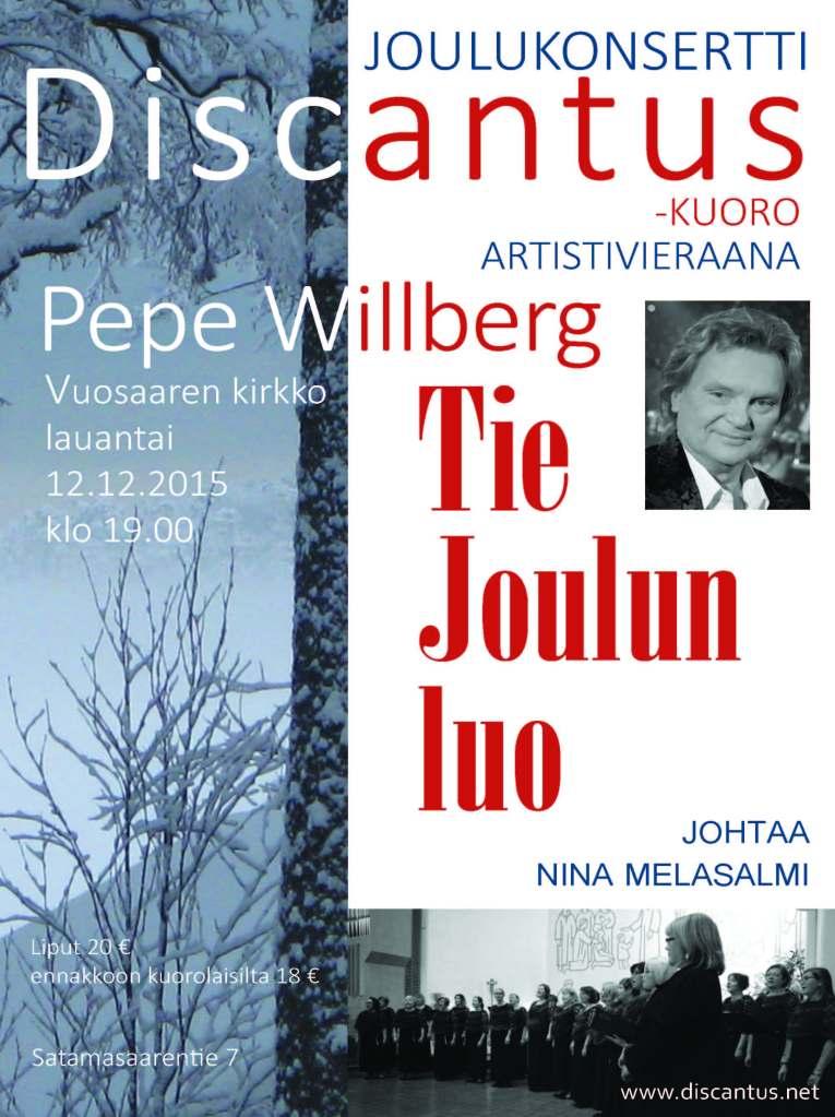 Discantus -kuoro ja Pepe Willberg Vuosaaren kirkko 12.12.2015 klo 19:00